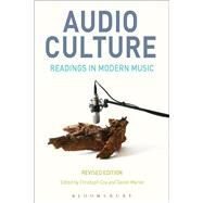 Audio Culture by Cox, Christoph; Warner, Daniel, 9781501318368