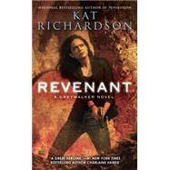 Revenant A Greywalker Novel by Richardson, Kat, 9780451468369