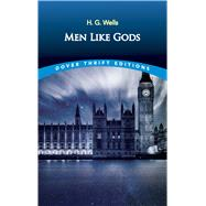 Men Like Gods by Wells, H. G., 9780486808369