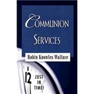 Communion Services by Wallace, Robin Knowles, 9780687498369
