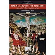 Reading Paul With the Reformers by Chester, Stephen J., 9780802848369