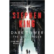 The Dark Tower I The Gunslinger by King, Stephen, 9781501168369