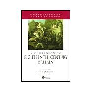 A Companion to Eighteenth-Century Britain by Dickinson, H. T., 9780631218371