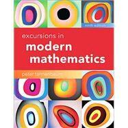 Excursions in Modern Mathematics by Tannenbaum, Peter, 9780134468372