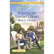 Winning the Teacher's Heart by Gordon, Jean C., 9780373818372