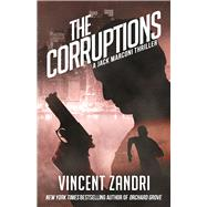 The Corruptions by Zandri, Vincent, 9781943818372