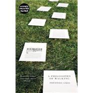 A Philosophy of Walking by GROS, FREDERICHOWE, JOHN, 9781781688373