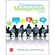 Contemporary Management by Jones, Gareth; George, Jennifer, 9780077718374