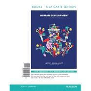 Human Development A Cultural Approach , Books a la Carte Edition Plus REVEL -- Access Card Package by Arnett, Jeffrey J., 9780134138374