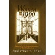 Women in 1900 by Bose, Christine E., 9781566398374