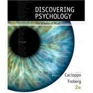Discovering Psychology The Science of Mind by Cacioppo, John; Freberg, Laura, 9781305088375