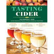 Tasting Cider by James, Erin; Cidercraft Magazine, 9781612128375