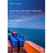 Export-Import Theory, Practices, and Procedures by Seyoum; Belay, 9780415818377