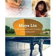 Maya Lin by Rubin, Susan Goldman, 9781452108377