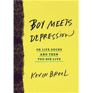 Boy Meets Depression by BREEL, KEVIN, 9780553418378