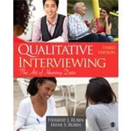 Qualitative Interviewing : The Art of Hearing Data by Herbert J. Rubin, 9781412978378