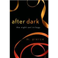 After Dark by Pierce, M., 9781250058379