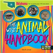 The Wise Animal Handbook Oklahoma by Jerome, Kate B., 9780738528380