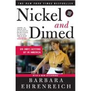 Nickel and Dimed : On (Not) Getting by in America by Ehrenreich, Barbara, 9780805088380