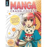 Manga Crash Course by Petrovic, Mina; Jones, Amy, 9781440338380