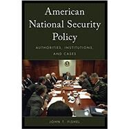 American National Security Policy by Fishel, John T., 9781442248380