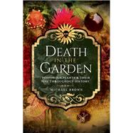 Death in the Garden by Brown, Michael, 9781526708380