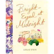 Bright-eyed at Midnight by Stein, Leslie, 9781606998380