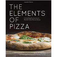 The Elements of Pizza by Forkish, Ken; Weiner, Alan, 9781607748380