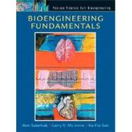 Bioengineering Fundamentals by Saterbak, Ann; San, Ka-Yiu; McIntire, Larry V., 9780130938381