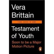 Testament of Youth: An Autobiobraphical Study of the Years 1900-1925 by Brittain, Vera; Williams, Shirley, 9780143108382