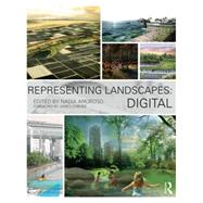 Representing Landscapes: Digital by Amoroso; Nadia, 9781138778382