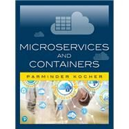 Microservices and Containers by Kocher, Parminder Singh, 9780134598383