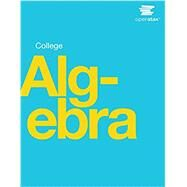 COLLEGE ALGEBRA by Unknown, 9781938168383
