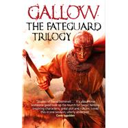 Gallow: The Fateguard Trilogy by Hawke, Nathan, 9781473208384