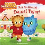 You Are Special, Daniel Tiger! by Santomero, Angela C.; Fruchter, Jason, 9781481438384