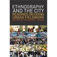 Exploring the City : Readings and Essays on Doing Urban Ethnography