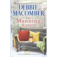 The Manning Sisters The Cowboy's Lady\The Sheriff Takes a Wife by Macomber, Debbie, 9780778318385