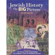Jewish History : The Big Picture by Gevirtz, Gila, 9780874418385