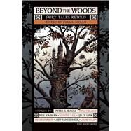 Beyond the Woods: Fairy Tales Retold by Guran, Paula, 9781597808385