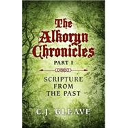 Scripture from the Past by Gleave, C. J., 9781782798385