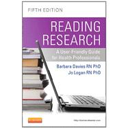 Reading Research: A User-Friendly Guide for Health Professionals (Book with Access Code) by Davies, Barbara, Rn, Ph.D., 9781926648385