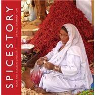 Spicestory by Gantzer, Hugh; Gantzer, Colleen; Swaminathan, M. S., Dr., 9789383098385
