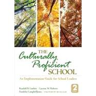 The Culturally Proficient School: An Implementation Guide for School Leaders by Lindsey, Randall B.; Roberts, Laraine M.; Campbell-jones, Franklin, 9781452258386