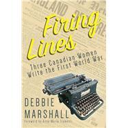 Firing Lines by Marshall, Debbie; Tremonti, Anna Maria, 9781459738386