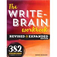 The Write-Brain Workbook by Neubauer, Bonnie, 9781599638386