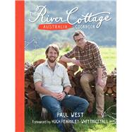 The River Cottage Australia Cookbook by West, Paul; Chew, Mark; Fearnley-Whittingstall, Hugh, 9781408858387