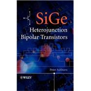 Sige Heterojunction Bipolar Transistors by Ashburn, Peter, 9780470848388