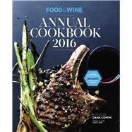 Food & Wine Annual Cookbook 2016 by Food & Wine, 9780848748388