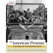The American Promise, Combined Volume by Roark, James L.; Johnson, Michael P.; Cohen, Patricia Cline; Stage, Sarah; Hartmann, Susan M., 9781457668388