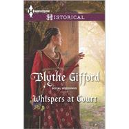 Whispers at Court by Gifford, Blythe, 9780373298389
